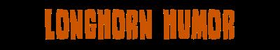 Longhorn Humor
